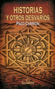HISTORIAS Y OTROS DESVARÍOS