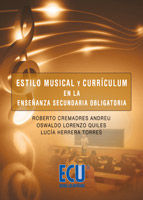 ESTILO MUSICAL Y CURRICULUM EN LA ENSEÑANZA SECUNDARIA OBLIGATORIA