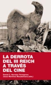LA DERROTA DEL III REICH A TRAVÉS DEL CINE