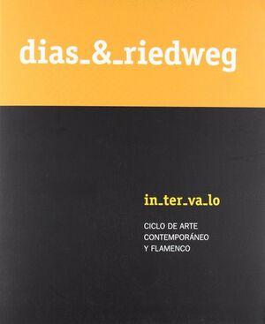 DÍAS & RIEDWEG, INTERVALO