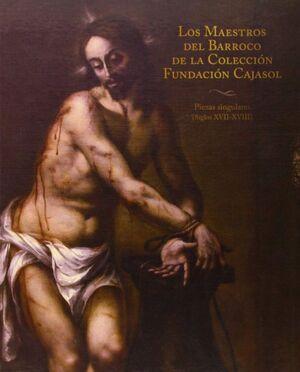 (BLANDA)MAESTROS DEL BARROCO EN LA COLECCION CAJASOL. C PIEZAS SINGULARES DE LA COLECCIÓN CAJASOL, S