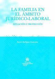LA FAMILIA EN EL ÁMBITO JURDICO-LABORAL