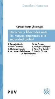 DERECHOS Y LIBERTADES ANTE LAS NUEVAS AMENAZAS A LA SEGURIDAD GLOBAL