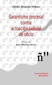 GARANTISMO PROCESAL CONTRA ACTUACIÓN JUDICIAL DE OFICIO