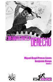 UNA INTRODUCCIÓN CINEMATOGRÁFICA AL DERECHO