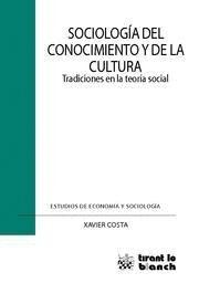 SOCIOLOGA DEL CONOCIMIENTO Y DE LA CULTURA