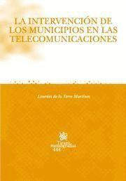 LA INTERVENCIÓN DE LOS MUNICIPIOS EN LAS TELECOMUNICACIONES