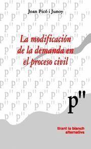LA MODIFICACIÓN DE LA DEMANDA EN EL PROCESO CIVIL