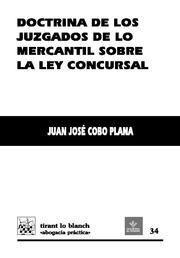 DOCTRINA DE LOS JUZGADOS DE LO MERCANTIL SOBRE LA LEY CONCURSAL