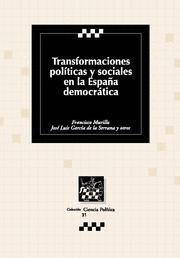 TRANSFORMACIONES POLTICAS Y SOCIALES EN LA ESPAÑA DEMOCRÁTICA