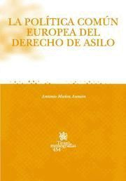LA POLTICA COMÚN EUROPEA DEL DERECHO DE ASILO