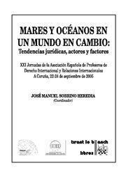 MARES Y OCEANOS EN UN MUNDO EN CAMBIO TENDENCIAS JURIDICAS, ACTORES Y FACTORES