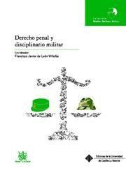 DERECHO PENAL Y DISCIPLINARIO MILITAR