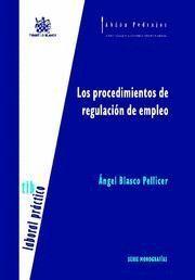 LOS PROCEDIMIENTOS DE REGULACIÓN DE EMPLEO