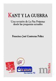 KANT Y LA GUERRA REVISIÓN DE LA PAZ PERPÉTUA DESDE LAS PREGUNTAS ACTUALES