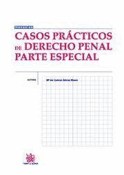 CASOS PRÁCTICOS DE DERECHO PENAL PARTE ESPECIAL