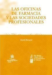 LAS OFICINAS DE FARMACIA Y LAS SOCIEDADES PROFESIONALES