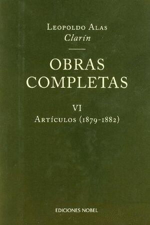 OBRAS COMPLETAS DE CLARÍN VI. ARTÍCULOS 1879-1882
