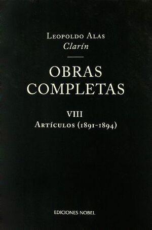 OBRAS COMPLETAS DE CLARÍN VIII. ARTÍCULOS 1891-1894