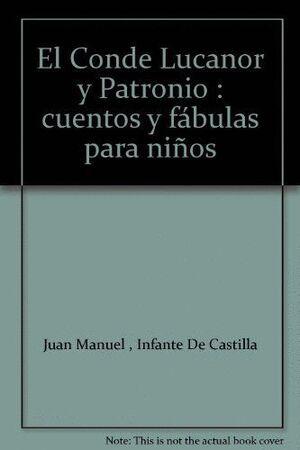 EL CONDE LUCANOR Y PATRONIO