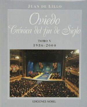 OVIEDO, CRÓNICA DE FIN DE SIGLO (V) 1986-2000