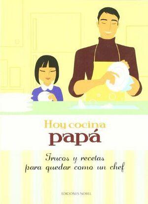 HOY COCINA PAPÁ