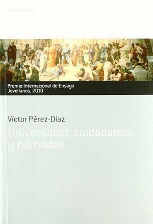 UNIVERSIDAD,CIUDADANOSYNÓMADAS. PREMIO INTERNACIONAL DE ENSAYO JOVELLANOS 2010