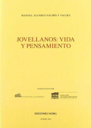 JOVELLANOS: VIDA Y PENSAMIENTO