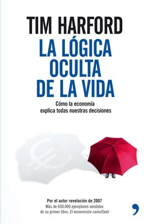 LA LÓGICA OCULTA DE LA VIDA
