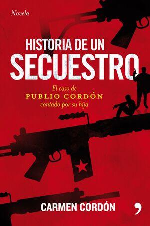 HISTORIA DE UN SECUESTRO