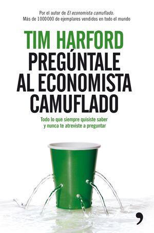 PREGÚNTALE AL ECONOMISTA CAMUFLADO