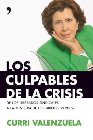 LOS CULPABLES DE LA CRISIS