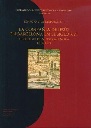 LA COMPAÑÍA DE JESÚS EN BARCELONA EN EL SIGLO XVI