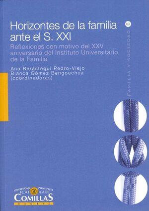HORIZONTES DE LA FAMILIA ANTE EL S. XXI