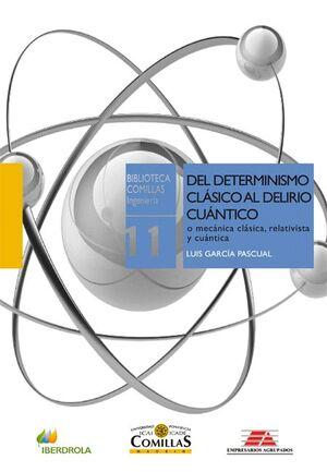 DEL DETERMINISMO CLÁSICO AL DELIRIO CUÁNTICO