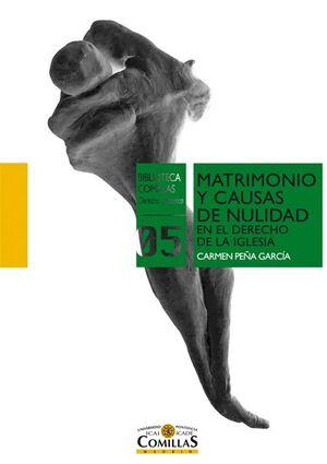 MATRIMONIO Y CAUSAS DE NULIDAD EN EL DERECHO DE LA IGLESIA