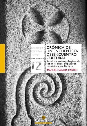 CRÓNICA DE UN ENCUENTRO-DESENCUENTRO CULTURAL