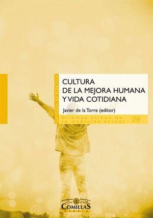 CULTURA DE LA MEJORA HUMANA Y VIDA CONTIDIANA