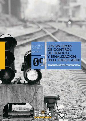 LOS SISTEMAS DE CONTROL DE TRÁFICO Y SEÑALIZACIÓN EN EL FERROCARRIL