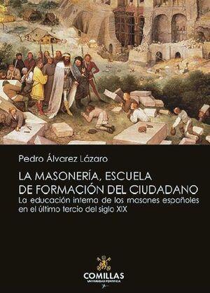 MASONERÍA, ESCUELA DE FORMACIÓN