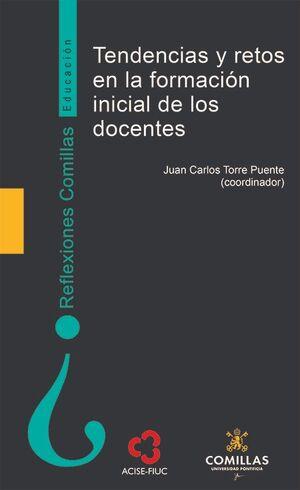 TENDENCIAS Y RETOS EN LA FORMACIÓN INICIAL DE LOS DOCENTES