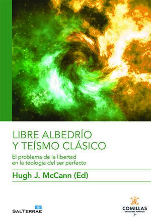 LIBRE ALBEDRÍO Y TEÍSMO CLÁSICO