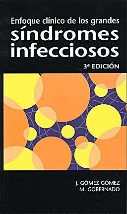 ENFOQUE CLNICO DE LOS GRANDES SNDROMES INFECCIOSOS