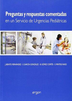 PREGUNTAS Y RESPUESTAS COMENTADAS EN UN SERVICIO DE URGENCIAS PEDIÁTRICAS PEDIATRICAS