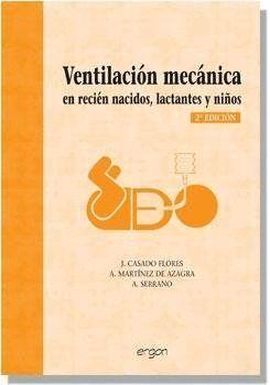 VENTILACIÓN MECÁNICA EN RECIÉN NACIDOS, LACTANTES Y NIÑOS