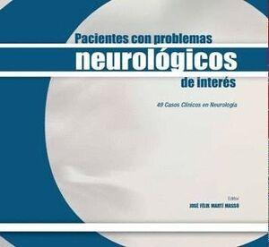 PACIENTES CON PROBLEMAS NEUROLÓGICOS DE INTERÉS