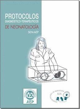 PROTOCOLOS DIAGNÓSTICO-TERAPÉUTICOS DE NEONATOLOGA SEN-AEP