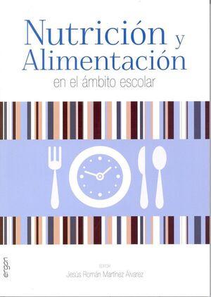 NUTRICIÓN Y ALIMENTACIÓN EN EL ÁMBITO ESCOLAR
