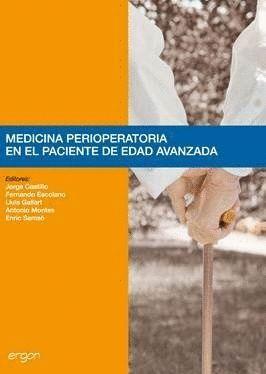 MEDICINA PERIOPERATORIA EN EL PACIENTE DE EDAD AVANZADA