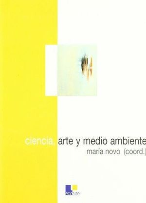 CIENCIA, ARTE Y MEDIO AMBIENTE